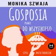 okładka Gosposia prawie do wszystkiego, Audiobook | Monika Szwaja