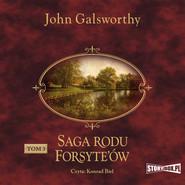 okładka Saga rodu Forsyte'ów. Tom 3. Przebudzenie. Do wynajęcia, Audiobook | John Galsworthy