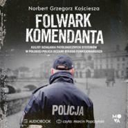 okładka Folwark komendanta, Audiobook | Grzegorz Kościesza Norbert