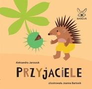 okładka Przyjaciele, Książka   Jaroszuk Aleksandra