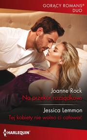 okładka Na przekór rozsądkowi, Książka | Joanne Rock, Jessica Lemmon