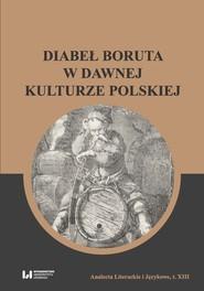 okładka Diabeł Boruta w dawnej kulturze polskiej, Książka |