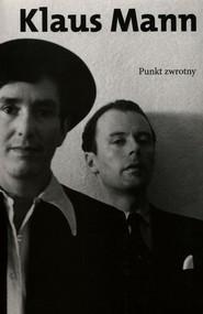 okładka Punkt zwrotny, Książka | Mann Klaus