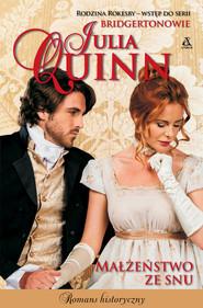 okładka Małżeństwo ze snu, Książka   Julia Quinn