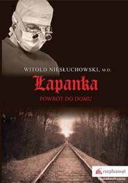 okładka Łapanka Powrót do domu, Książka | Witold  Niesłuchowski