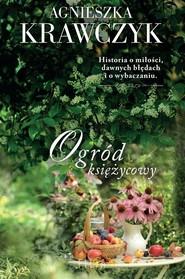 okładka Ogród księżycowy, Książka | Agnieszka Krawczyk