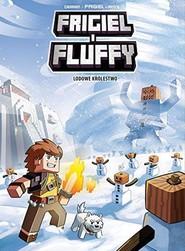 okładka Lodowe królestwo Frigiel i Fluffy Tom 4, Książka   Frigiel Frigiel, Jean-Christophe Derrien