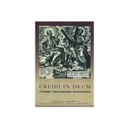 okładka Credo in Deum w teologii i sztuce Kościołów chrześcijańskich, Książka |