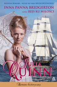 okładka Inna panna Bridgerton czyli rejs ku miłości, Książka   Julia Quinn
