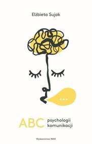 okładka ABC psychologii komunikacji, Książka | Sujak Elżbieta