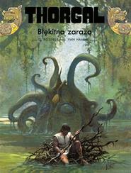 okładka Thorgal Błękitna zaraza, Książka |