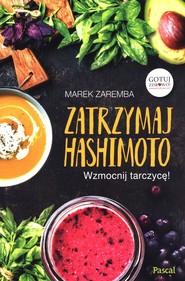 okładka Zatrzymaj Hashimoto, Książka | Marek Zaremba