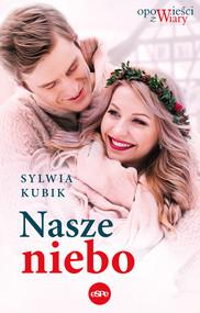 okładka Nasze niebo, Ebook | Sylwia Kubik