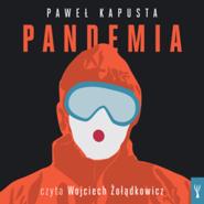 okładka Pandemia. Raport z frontu, Audiobook   Kapusta Paweł