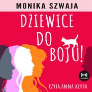 okładka Dziewice do boju!, Audiobook | Monika Szwaja