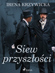 okładka Siew przyszłości, Ebook | Irena Krzywicka