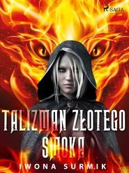 okładka Talizman złotego smoka, Ebook | Iwona Surmik
