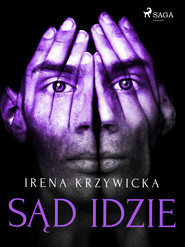 okładka Sąd idzie, Ebook | Irena Krzywicka