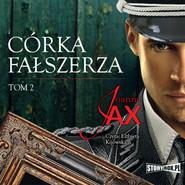 okładka Córka fałszerza. Tom 2, Audiobook | Joanna Jax