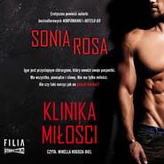 okładka Klinika miłości, Audiobook   Sonia Rosa