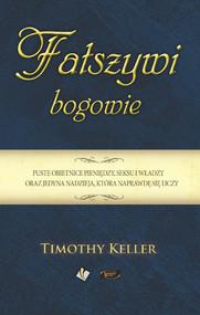 okładka Fałszywi Bogowie, Ebook | Keller Timothy