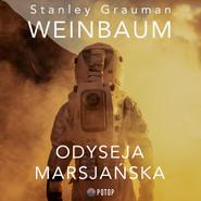 okładka Odyseja marsjańska, Audiobook | Stanley Grauman Weinbaum