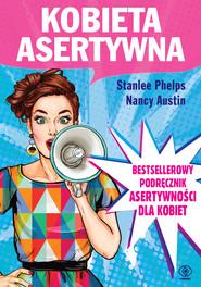 okładka Kobieta asertywna, Ebook   Nancy Austin, Stanlee Phelps