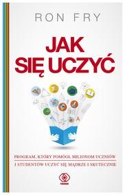 okładka Jak się uczyć, Ebook | Ron Fry