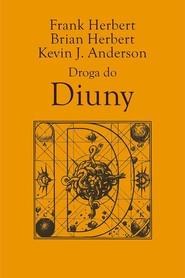 okładka Droga do Diuny, Ebook | Frank Herbert, Brian Herbert, Kevin J. Anderson