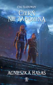 okładka Czerń nie zapomina, Ebook | Agnieszka Hałas