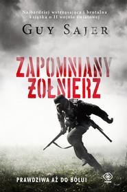 okładka Zapomniany żołnierz, Ebook | Guy Sajer