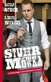 okładka Stuhrmówka. A imię jego czterdzieści i cztery, Ebook | Maciej  Stuhr, Beata Nowicka