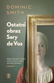 okładka Ostatni obraz Sary de Vos, Ebook | Dominic Smith