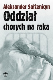 okładka Oddział chorych na raka, Ebook   Aleksander Sołżenicyn