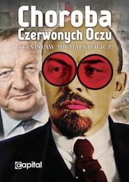 okładka Choroba czerwonych oczu, Książka | Michalkiewicz Stanisław