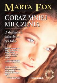 okładka Coraz mniej milczenia, Książka | Marta Fox