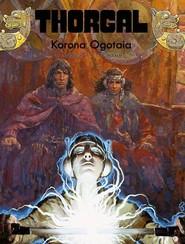 okładka Thorgal Korona Ogotaia, Książka   Hamme Jean Van