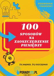 okładka 100 sposobów na zaoszczędzenie pieniędzy, Ebook | Porady123