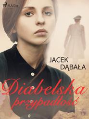 okładka Diabelska przypadłość, Ebook | Jacek Dąbała