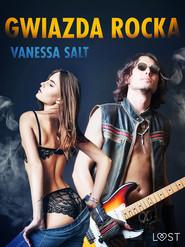 okładka Gwiazda rocka - opowiadanie erotyczne, Ebook | Salt Vanessa