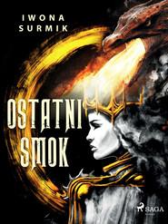 okładka Ostatni smok, Ebook | Iwona Surmik