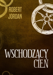 okładka Wschodzący cień, Ebook   Robert Jordan