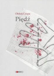okładka Piędź, Książka | Ołeksij  Czupa