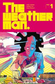 okładka Weatherman Tom 1, Książka | Jody LeHeup, Nathan Fox