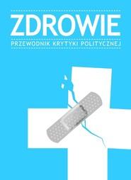 okładka Zdrowie Przewodnik Krytyki Politycznej, Książka  