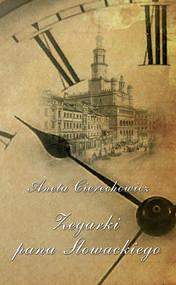 okładka Zegarki Pana Słowackiego, Ebook | Aneta  Cierechowicz