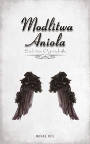 okładka Modlitwa Anioła, Ebook | Sabina Ogrodnik