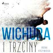 okładka Wichura i trzciny, Audiobook | Irena Krzywicka