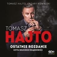 okładka Tomasz Hajto. Ostatnie rozdanie. Autobiografia, Audiobook   Tomasz Hajto