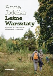 okładka Leśne Warsztaty, Ebook | Anna Jodełka